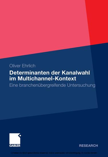 Determinanten der Kanalwahl im Multichannel-Kontext - Blick ins Buch