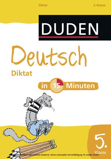 Deutsch in 15 Minuten - Diktat 5. Klasse - Blick ins Buch