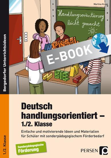 Deutsch handlungsorientiert - 1./2. Klasse - Blick ins Buch
