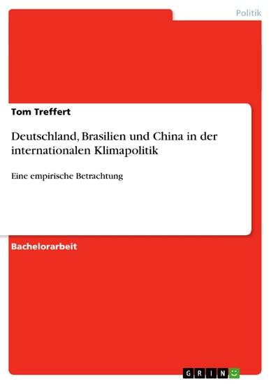Deutschland, Brasilien und China in der internationalen Klimapolitik - Blick ins Buch