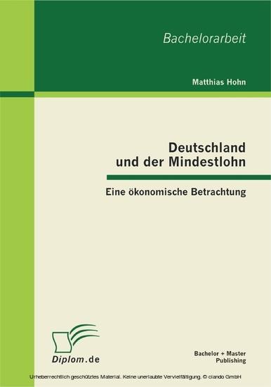 Deutschland und der Mindestlohn: Eine ökonomische Betrachtung - Blick ins Buch