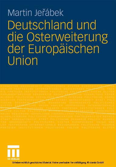 Deutschland und die Osterweiterung der Europäischen Union - Blick ins Buch
