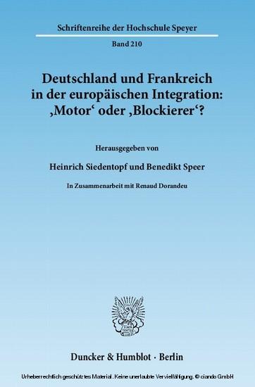 Deutschland und Frankreich in der europäischen Integration: 'Motor' oder 'Blockierer'? / L'Allemagne et la France dans l'intégration européenne: 'moteur' ou 'frein'? - Blick ins Buch