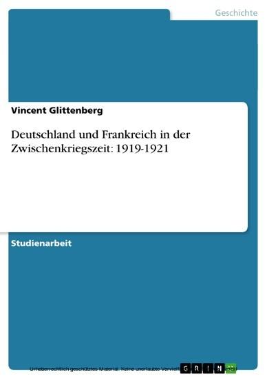 Deutschland und Frankreich in der Zwischenkriegszeit: 1919-1921 - Blick ins Buch