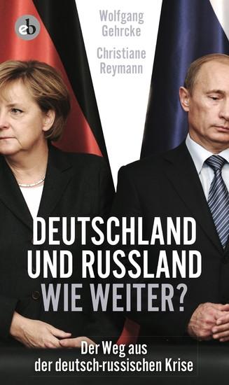 Deutschland und Russland - wie weiter? - Blick ins Buch