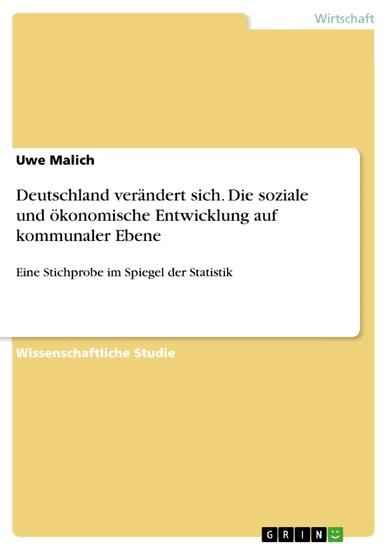 Deutschland verändert sich. Die soziale und ökonomische Entwicklung auf kommunaler Ebene - Blick ins Buch
