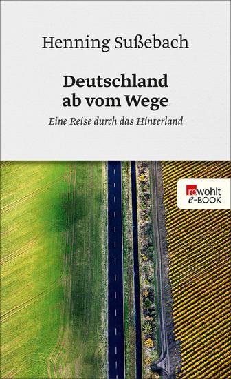Deutschland ab vom Wege - Blick ins Buch