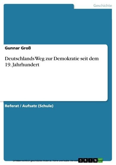 Deutschlands Weg zur Demokratie seit dem 19. Jahrhundert - Blick ins Buch