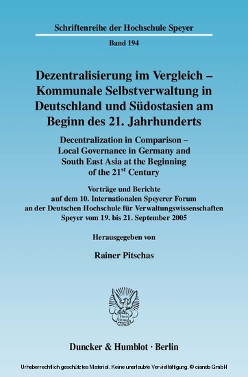Dezentralisierung im Vergleich - Kommunale Selbstverwaltung in Deutschland und Südostasien am Beginn des 21. Jahrhunderts / Decentralization in Comparison - Local Governance in Germany and South East Asia in the Beginning of the 21st Century. - Blick ins Buch