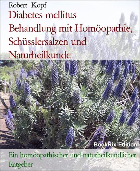 Diabetes mellitus Behandlung mit Homöopathie, Schüsslersalzen und Naturheilkunde - Blick ins Buch