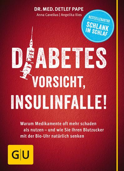 Diabetes: Vorsicht, Insulinfalle! - Blick ins Buch