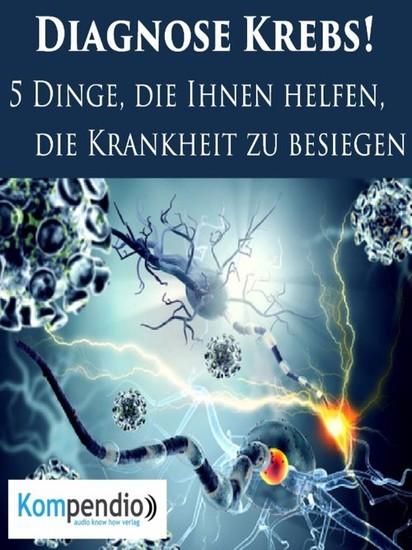 Diagnose Krebs: - Blick ins Buch