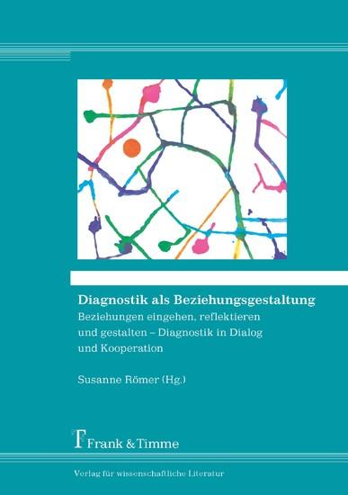 Diagnostik als Beziehungsgestaltung - Blick ins Buch