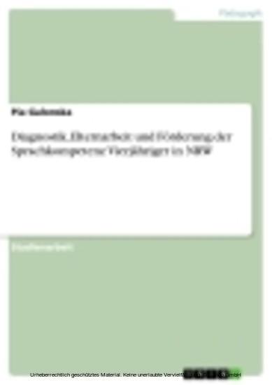 Diagnostik, Elternarbeit und Förderung der Sprachkompetenz Vierjähriger in NRW - Blick ins Buch