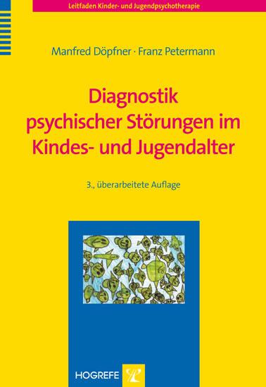 Diagnostik psychischer Störungen im Kindes- und Jugendalter - Blick ins Buch