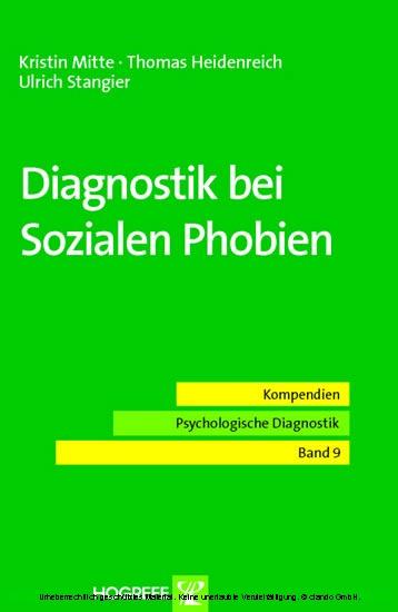 Diagnostik bei Sozialen Phobien (Reihe: Kompendien Psychologische Diagnostik, Bd. 9) - Blick ins Buch