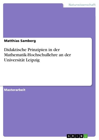 Didaktische Prinzipien in der Mathematik-Hochschullehre an der Universität Leipzig - Blick ins Buch
