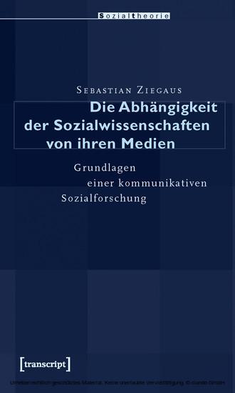 Die Abhängigkeit der Sozialwissenschaften von ihren Medien - Blick ins Buch