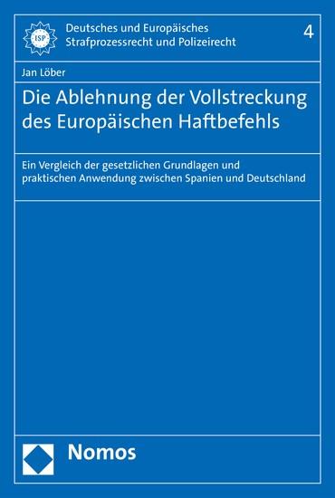 Die Ablehnung der Vollstreckung des Europäischen Haftbefehls - Blick ins Buch
