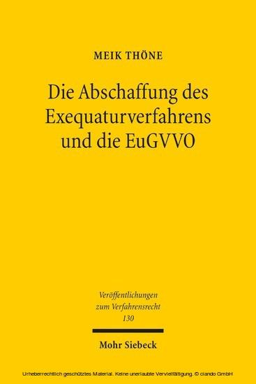 Die Abschaffung des Exequaturverfahrens und die EuGVVO - Blick ins Buch