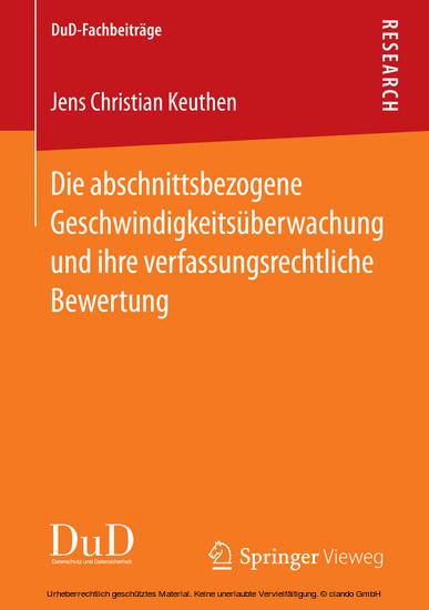 Die abschnittsbezogene Geschwindigkeitsüberwachung und ihre verfassungsrechtliche Bewertung - Blick ins Buch
