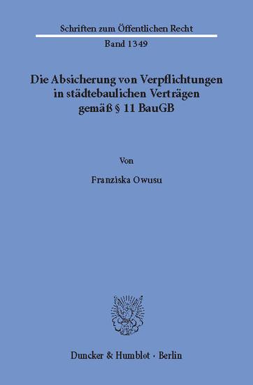Die Absicherung von Verpflichtungen in städtebaulichen Verträgen gemäß § 11 BauGB. - Blick ins Buch