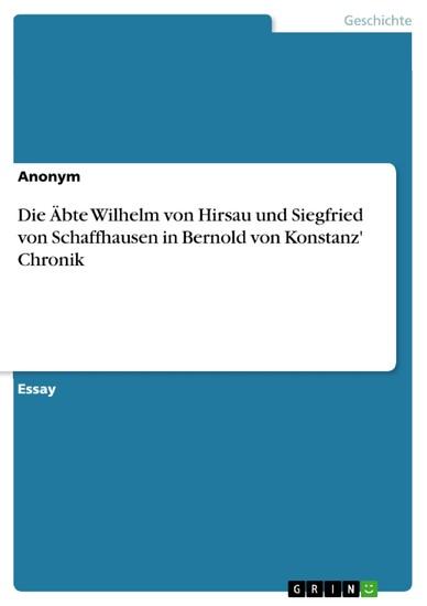 Die Äbte Wilhelm von Hirsau und Siegfried von Schaffhausen in Bernold von Konstanz' Chronik - Blick ins Buch