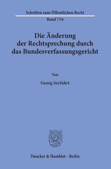 Die Änderung der Rechtsprechung durch das Bundesverfassungsgericht. - Blick ins Buch