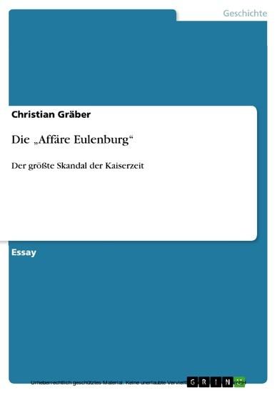Die 'Affäre Eulenburg' - Blick ins Buch