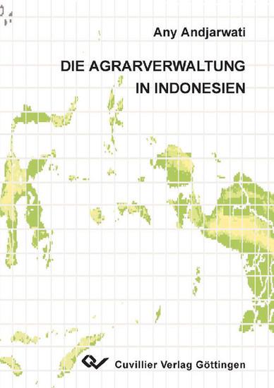 Die Agrarverwaltung in Indonesien - Blick ins Buch
