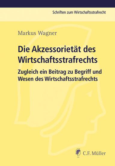 Die Akzessorietät des Wirtschaftsstrafrechts - Blick ins Buch