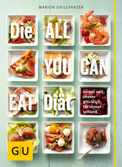 Die All-you-can-eat-Diät - Blick ins Buch