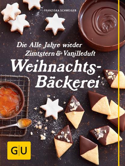 Die Alle Jahre wieder Zimtstern und Vanilleduft Weihnachtsbäckerei - Blick ins Buch