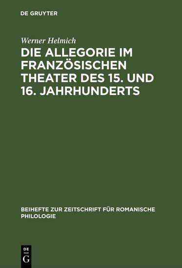 Die Allegorie im französischen Theater des 15. und 16. Jahrhunderts - Blick ins Buch