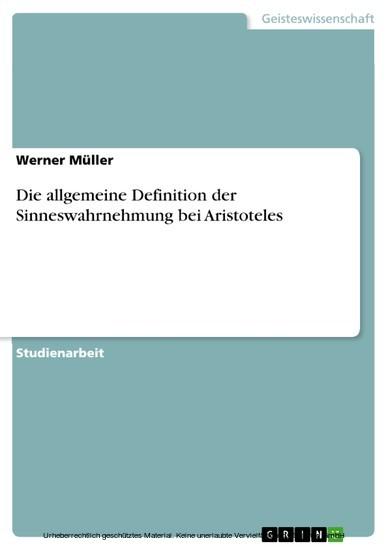 Die allgemeine Definition der Sinneswahrnehmung bei Aristoteles - Blick ins Buch