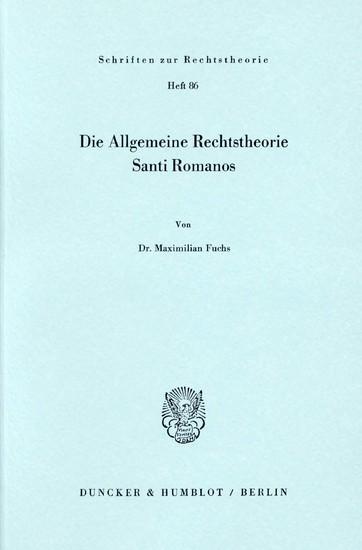 Die Allgemeine Rechtstheorie Santi Romanos. - Blick ins Buch