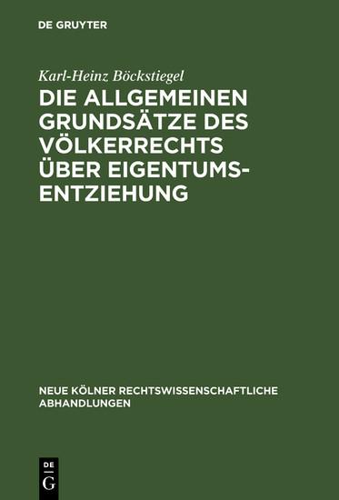 Die allgemeinen Grundsätze des Völkerrechts über Eigentumsentziehung - Blick ins Buch