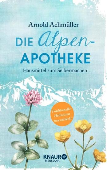 Die Alpen-Apotheke - Blick ins Buch