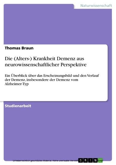 Die (Alters-) Krankheit Demenz aus neurowissenschaftlicher Perspektive - Blick ins Buch