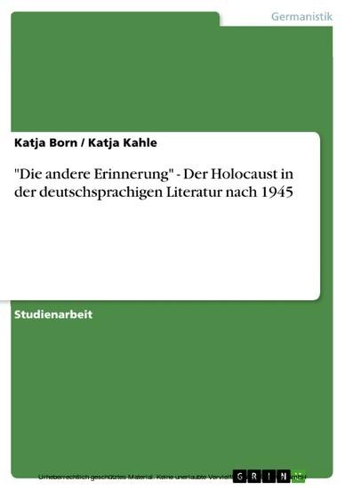 'Die andere Erinnerung' - Der Holocaust in der deutschsprachigen Literatur nach 1945 - Blick ins Buch