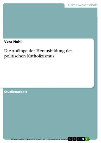 Die Anfänge der Herausbildung des politischen Katholizismus - Blick ins Buch