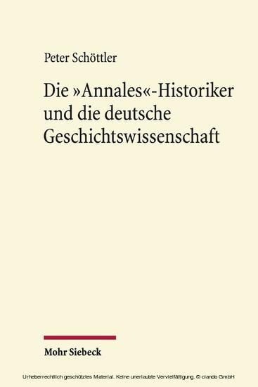 Die 'Annales'-Historiker und die deutsche Geschichtswissenschaft - Blick ins Buch