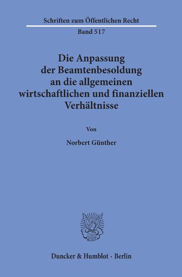 Die Anpassung der Beamtenbesoldung an die allgemeinen wirtschaftlichen und finanziellen Verhältnisse. - Blick ins Buch