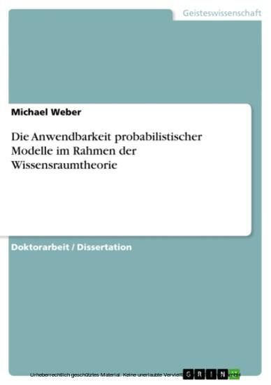 Die Anwendbarkeit probabilistischer Modelle im Rahmen der Wissensraumtheorie - Blick ins Buch