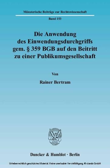 Die Anwendung des Einwendungsdurchgriffs gem. § 359 BGB auf den Beitritt zu einer Publikumsgesellschaft. - Blick ins Buch