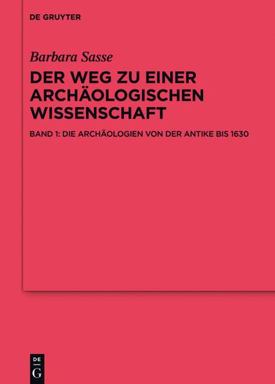 Die Archäologien von der Antike bis 1630 - Blick ins Buch