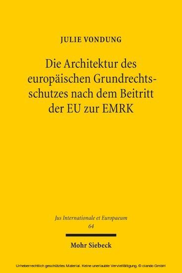 Die Architektur des europäischen Grundrechtsschutzes nach dem Beitritt der EU zur EMRK - Blick ins Buch