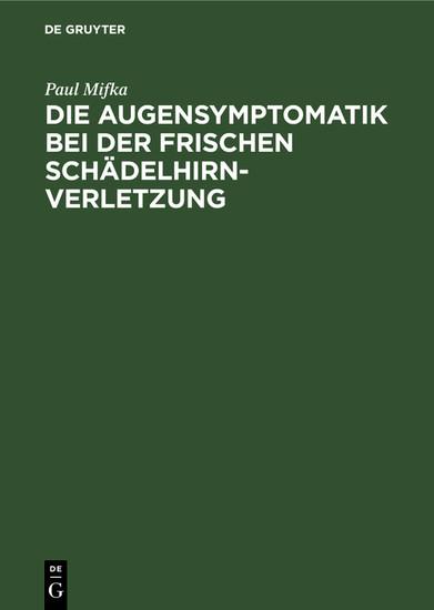 Die Augensymptomatik bei der frischen Schädelhirnverletzung - Blick ins Buch