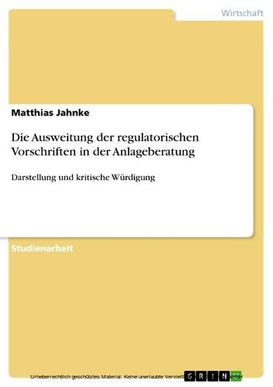 Die Ausweitung der regulatorischen Vorschriften in der Anlageberatung - Blick ins Buch