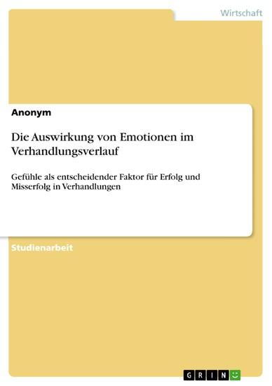 Die Auswirkung von Emotionen im Verhandlungsverlauf - Blick ins Buch